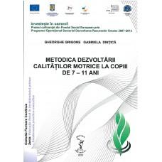 METODICA DEZVOLTĂRII CALITĂŢILOR MOTRICE LA COPIII DE 7-11 ANI