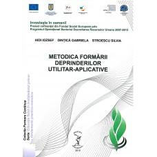 METODICA FORMĂRII DEPRINDERILOR  UTILITAR-APLICATIVE