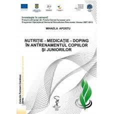 NUTRIŢIE – MEDICAŢIE - DOPING ÎN ANTRENAMENTUL COPIILOR ŞI JUNIORILOR