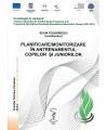 PLANIFICARE/ MONITORIZARE ÎN ANTRENAMENTUL COPIILOR ŞI JUNIORILOR